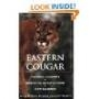 The Eastern Cougar: Historic Accounts, Scientific Investigation, and New Evidence