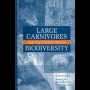 Large Carnivores and Conservation of Biodiversity